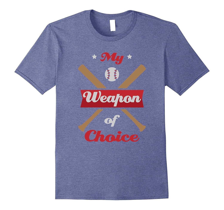 My Weapon of Choice Baseball Softball T-Shirt-CD
