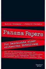 Panama Papers: Die Geschichte einer weltweiten Enthüllung (German Edition) Kindle Edition