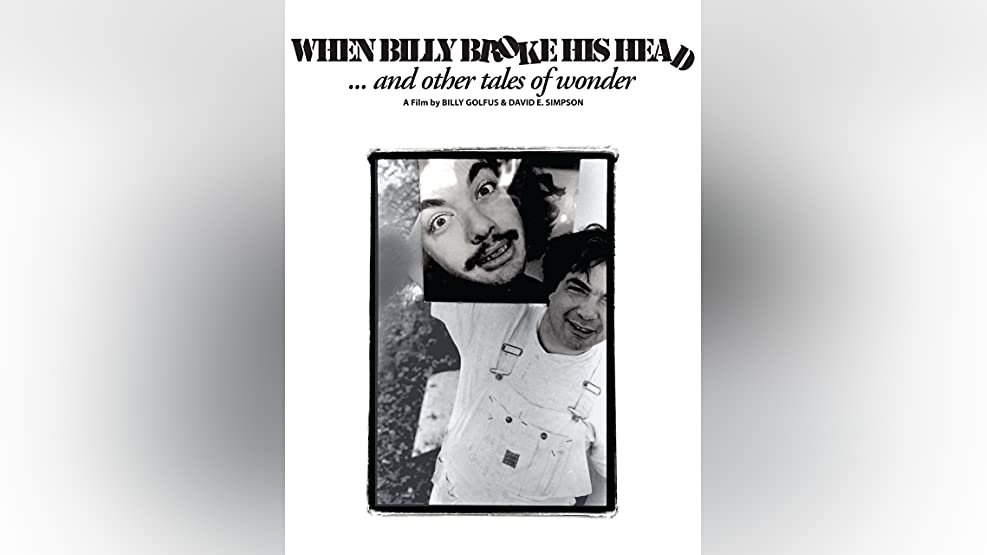 When Billy Broke His Head... and Other Tales of Wonder