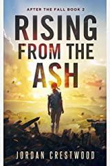 Rising from the Ash: After the Fall Book 2 Kindle Edition