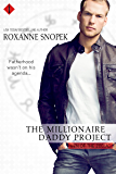 The Millionaire Daddy Project (Entangled Indulgence) (Men of the Zodiac)