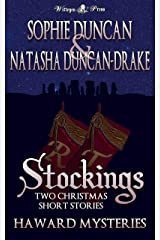 Stockings - Two Haward Mysteries Christmas Short Stories Kindle Edition