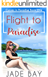 Flight to Paradise (Curves in Paradise Book 1)