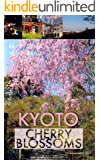 KYOTO Cherry Blossoms: Photo Book (English Edition)