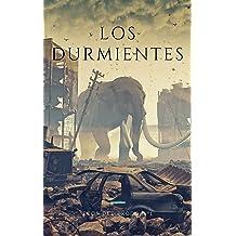 Los Durmientes (Ecos del éxodo nº 1) (Spanish Edition) Jul 11, 2016