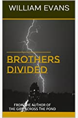 BROTHERS DIVIDED: From the Author of the Girl Across the Pond Kindle Edition