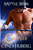 Crusader (Battle Born Book 1)