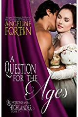 A Question for the Ages (Questions for a Highlander Book 7) Kindle Edition
