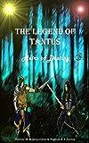 The Legend of Tantus: Heirs of Destiny