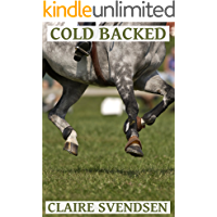Cold Backed (Show Jumping Dreams ~ Book 36)