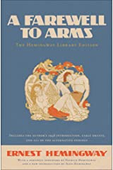 A Farewell to Arms: The Hemingway Library Edition Kindle Edition
