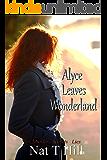 Alyce Leaves Wonderland