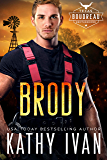 Brody (Texas Boudreau Brotherhood Book 3)