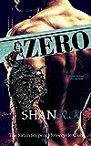 Zero: A Suspenseful Romance about Bikers (The Satan Sniper's Motorcycle Club Book 3)