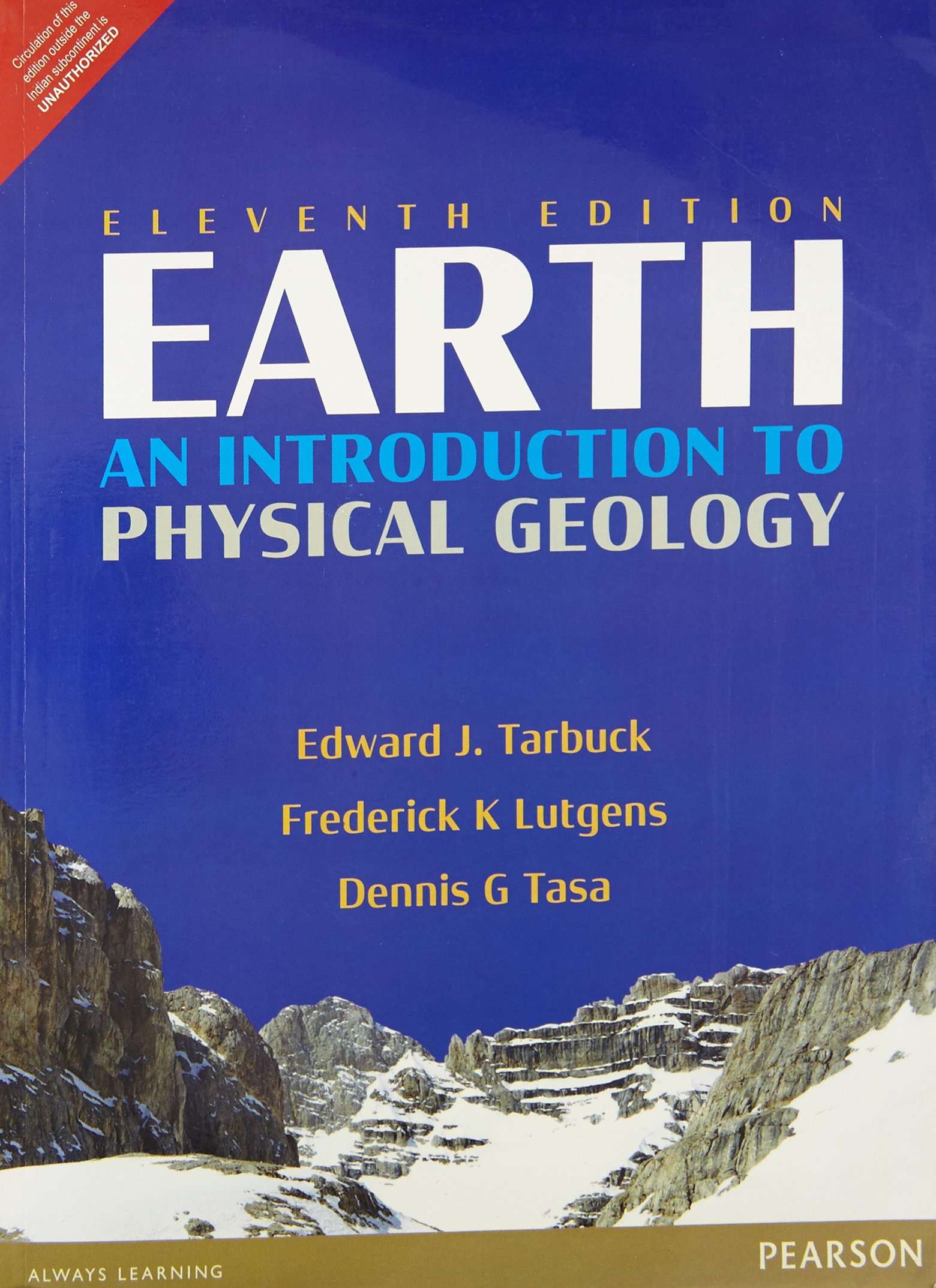 Earth: An Introduction To Physical Geology, 11/E: Lutgens Tarbuck:  9789332571662: Amazon.com: Books