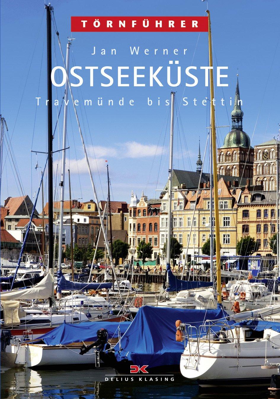 Ostseeküste 2: Travemünde bis Stettin