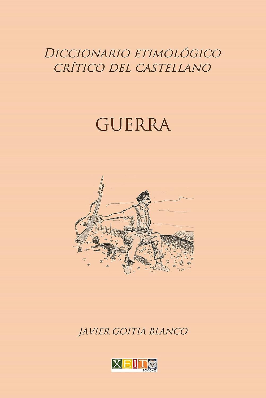 Guerra: Diccionario etimológico crítico del Castellano eBook ...