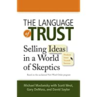 The Language of Trust: Selling Ideas in a World of Skeptics