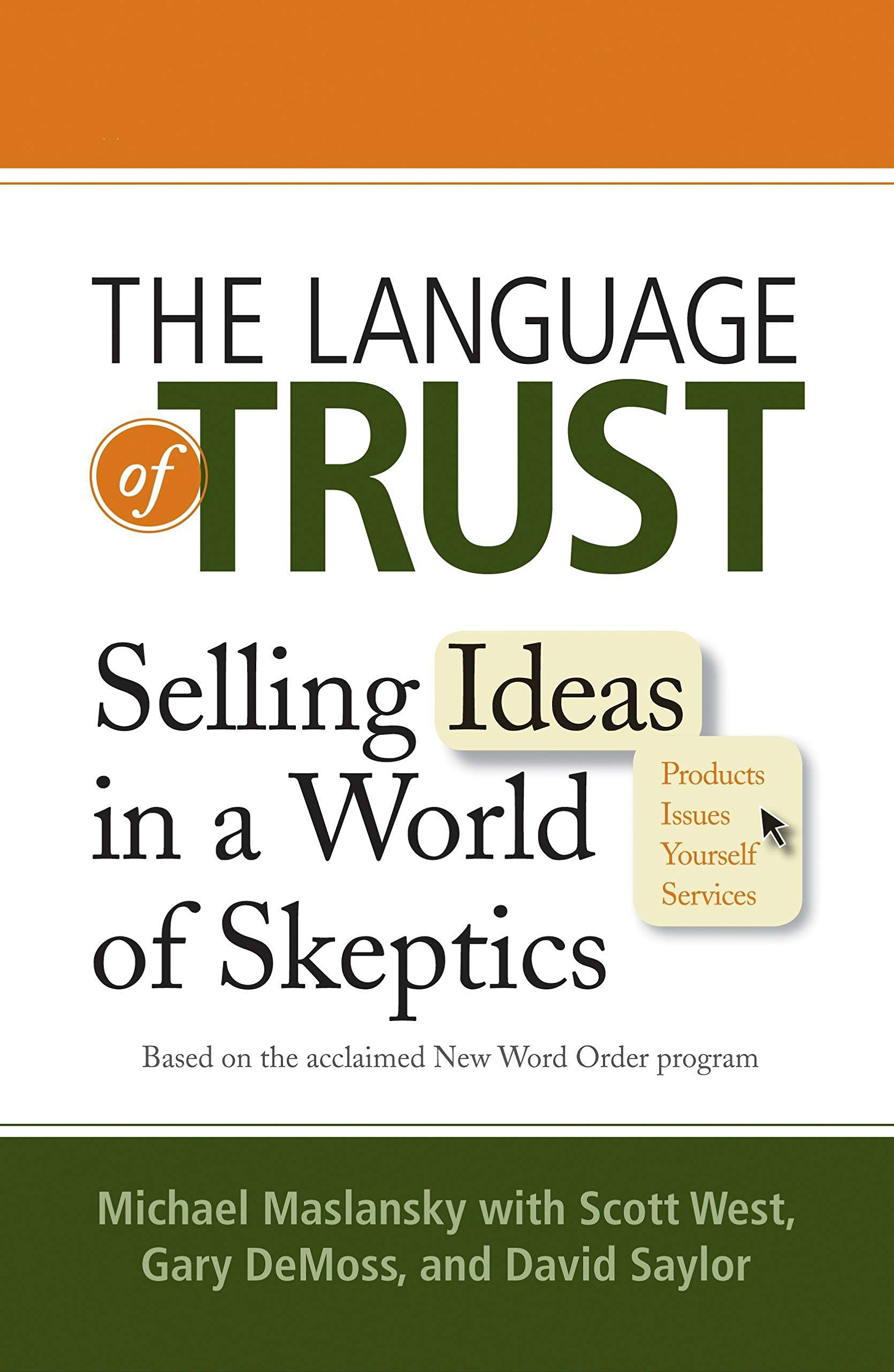 The Language of Trust: Selling Ideas in a World of Skeptics by Prentice Hall Press