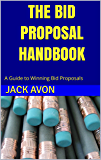 The Bid Proposal Handbook: A Guide to Winning Bid Proposals