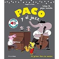Paco y el jazz. Libro musical (Libros con sonido)