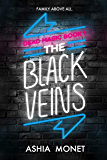 The Black Veins (Dead Magic Book 1)
