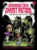 Now Museum, Now You Don't (9) (Desmond Cole Ghost Patrol)
