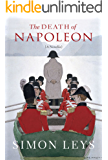 The Death of Napoleon: A Novella