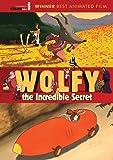 Wolfy, The Incredibe Secret
