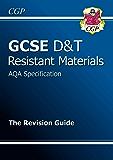 GCSE Design & Technology Resistant Materials AQA Revision Guide (CGP GCSE D&T A*-G Revision)
