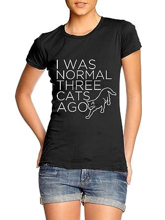 Yo Era Normal hace tres gatos - Camiseta de mujer: Amazon.es: Ropa y accesorios