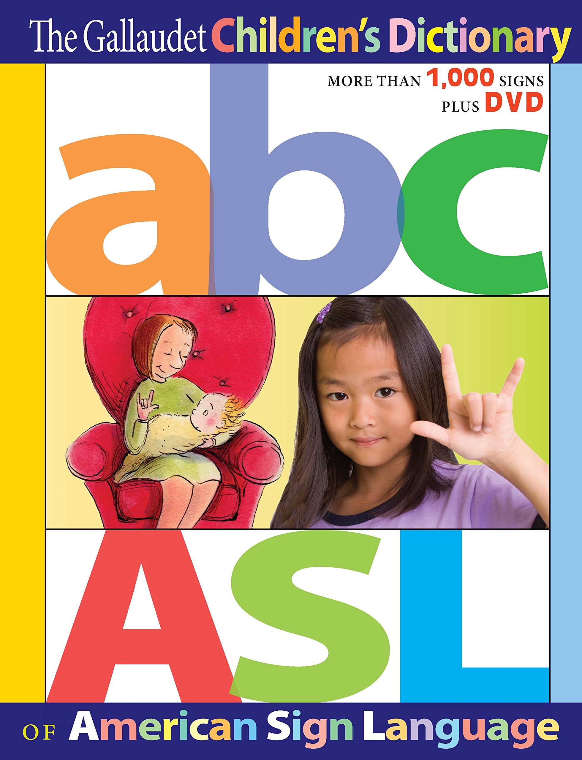 The Gallaudet Children's Dictionary of American Sign Language by Gallaudet University Press