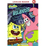 My Trip to Atlantis: by SpongeBob SquarePants (SpongeBob SquarePants)