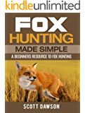 Fox Hunting Made Simple: A Beginners Resource To Fox Hunting