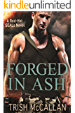 Forged in Ash (A Red-Hot SEALs Novel Book 2) (English Edition)