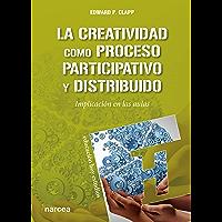La creatividad como proceso participativo y distribuido: Implicación en las aulas (Educación Hoy Estudios nº 149)