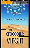 The Crocodile Virgin: A Short Story
