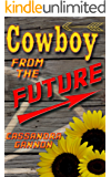 Cowboy from the Future (English Edition)