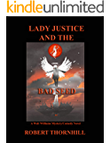 Lady Justice and the Bad Seed