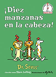 ¡Diez manzanas en la cabeza! (Ten Apples Up on Top! Spanish Edition