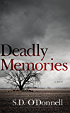 Deadly Memories (The Saul and Jayne Series Book 1)