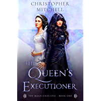 The Magelands Epic: The Queen's Executioner (Book 1) (English Edition)