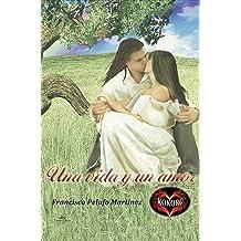 Una vida y un amor (Spanish Edition) Jan 1, 2012