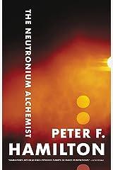 The Neutronium Alchemist (The Night's Dawn Book 2) Kindle Edition