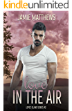 Love in the Air: Lopez Island Series #2