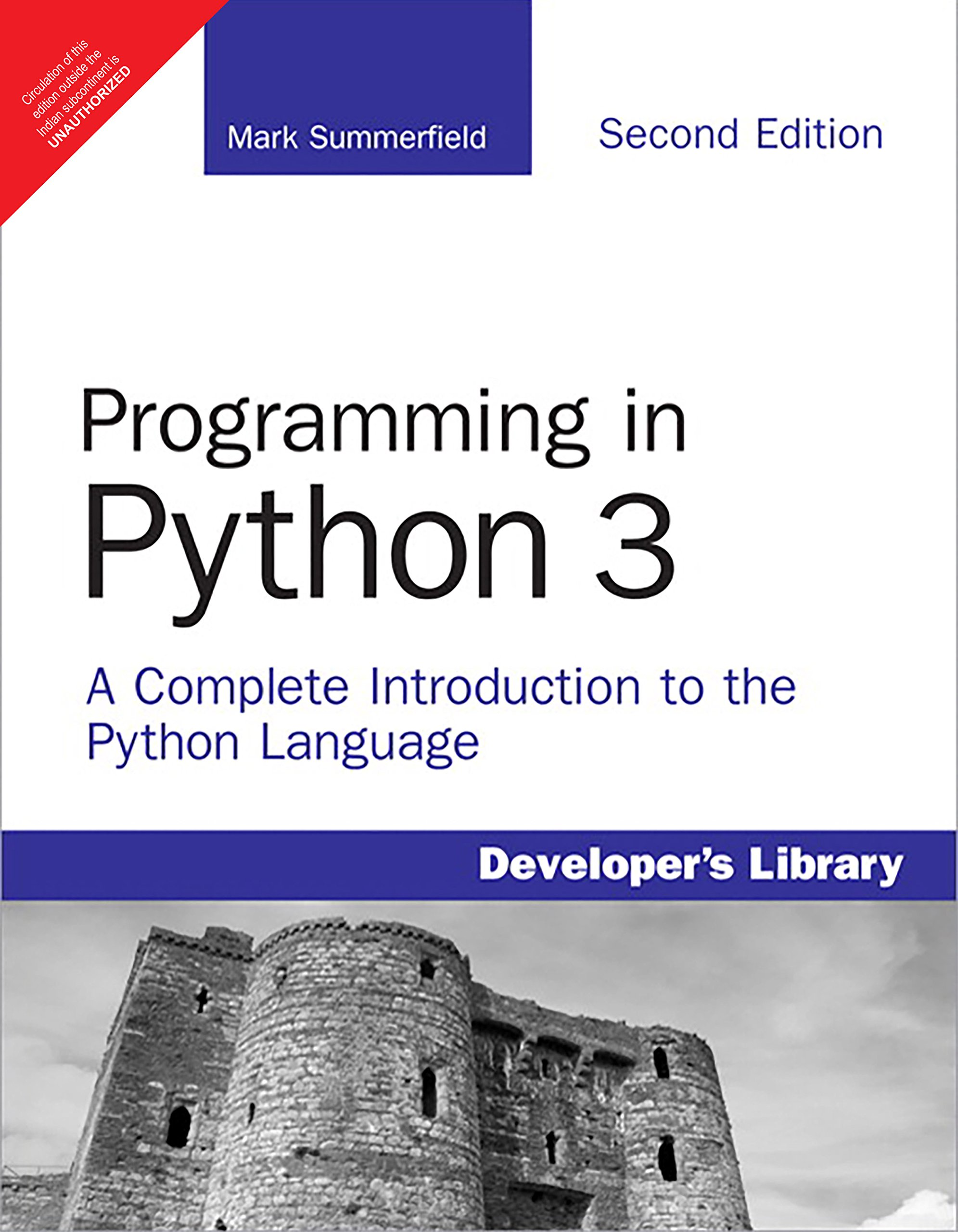 Programming In Python 3: A Complete Introduction To The Python Language,  2Nd Edition: Mark Summerfield: 9789352869176: Amazon.com: Books