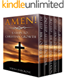 Amen! 5 Steps to Christian Growth