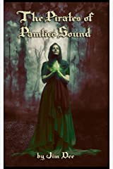 The Pirates of Pamlico Sound: An Historical Voyage of Supernatural Fantasy Kindle Edition