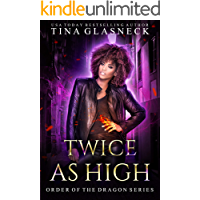 Twice As High (Order of the Dragon Book 3)