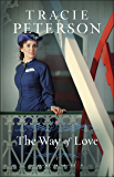 The Way of Love (Willamette Brides Book #2)